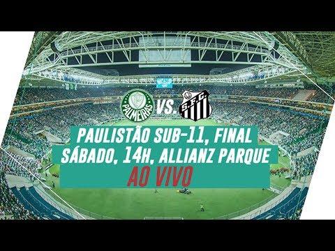 AO VIVO - Palmeiras 0 x 0 Santos - Finalíssima Paulistão Sub-11