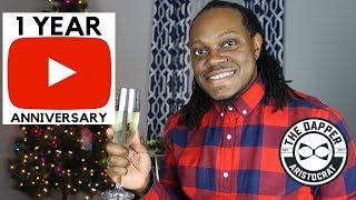 My 1 Year YouTube Anniversary