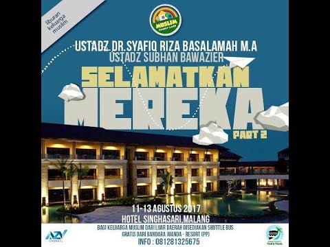 Selamatkan Mereka (Bag 1) - Kajian Ustadz DR Syafiq Riza Basalamah MA