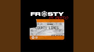 County Lines Pt.2 (Remix) (feat. Fredo)