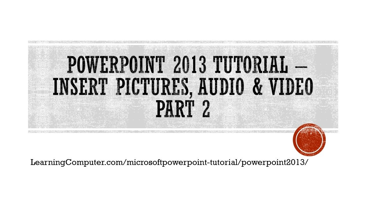 Powerpoint 2013 tutorial inserting audio-2013 only microsoft.
