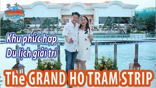 The Grand Ho Tram Strip Khu phức hợp du lịch giải trí hàng đầu Vũng Tàu Du lịch Vũng Tàu