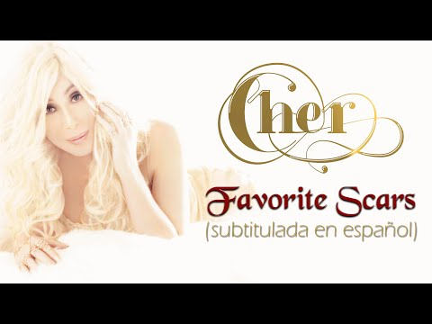 Cher - Favorite Scars (Subtitulada en español)