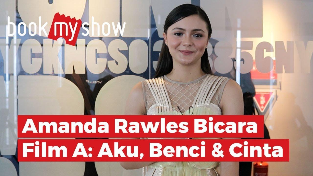 Sad I Miss You Quotes For Friends: Amanda Rawles Bicara Film A: Aku, Benci & Cinta