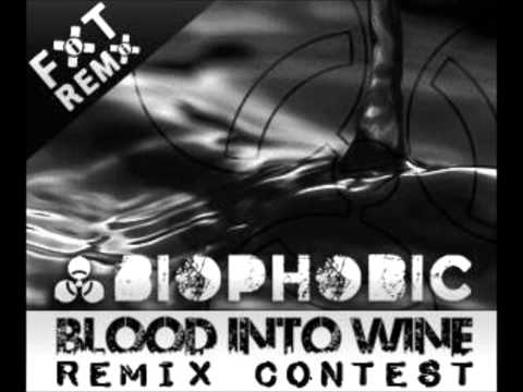 Biophobic - Blood Into Wine (Red Online Remix) 1st Place