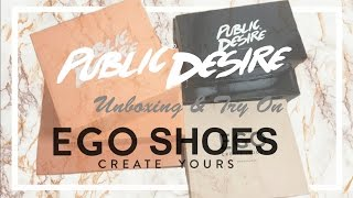Public Desire || EGO SHOES Unboxing & Try On