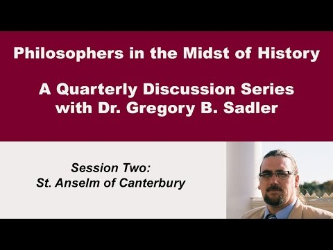 Anselm of Canterbury, The Church, and the Normans - Philosophers in the Midst of History