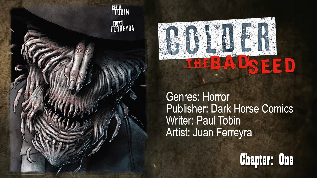 Download COLDER: The Bad Seed. - [Chapter: 1] - Horror-comic