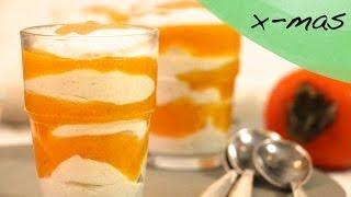 Kochen Mit Ladylandrand - Weihnachtsküche - Joghurt-traum Mit Kakifrucht