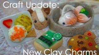 Zapętlaj Craft Update: Cute Clay Charms | MaxterMooch