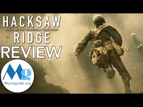 HACKSAW RIDGE Movie Review by Movieguide