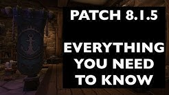 Patch 8.1.5: Everything You Need To Know | WoW Patch Guide