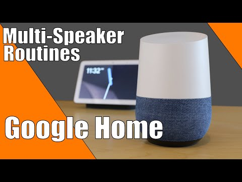 Google Home Routines Playing on Multiple Speakers