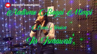 Hadirmu Bagai Mimpi (Cover Version) - Iis Ismawati - Fauzie Bima