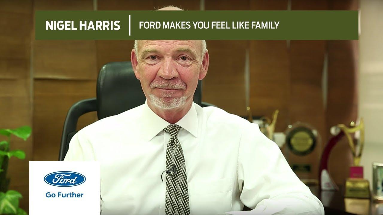 Superior Ford Makes You Feel Like Family, Nigel Harris, Ford India