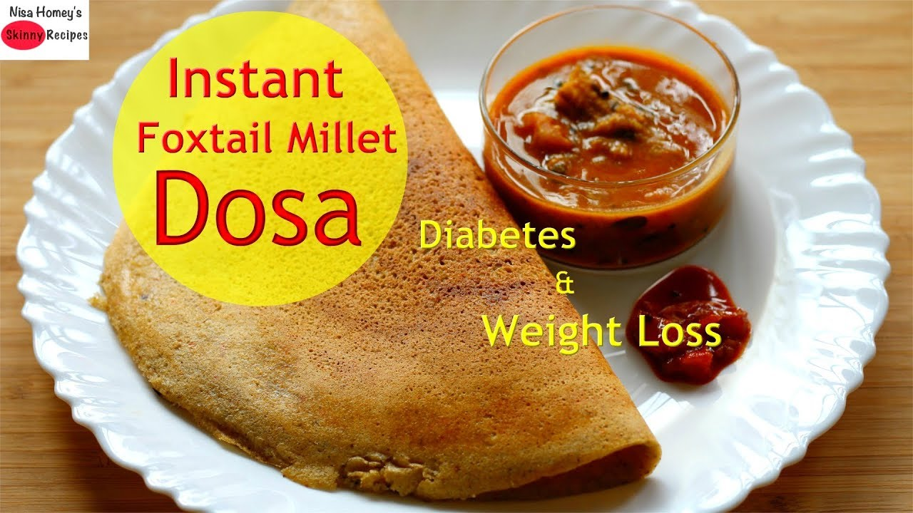 Easy instant foxtail millet dosa for diabetes thina dosa healthy easy instant foxtail millet dosa for diabetes thina dosa healthy dinner recipes for weight loss forumfinder Images