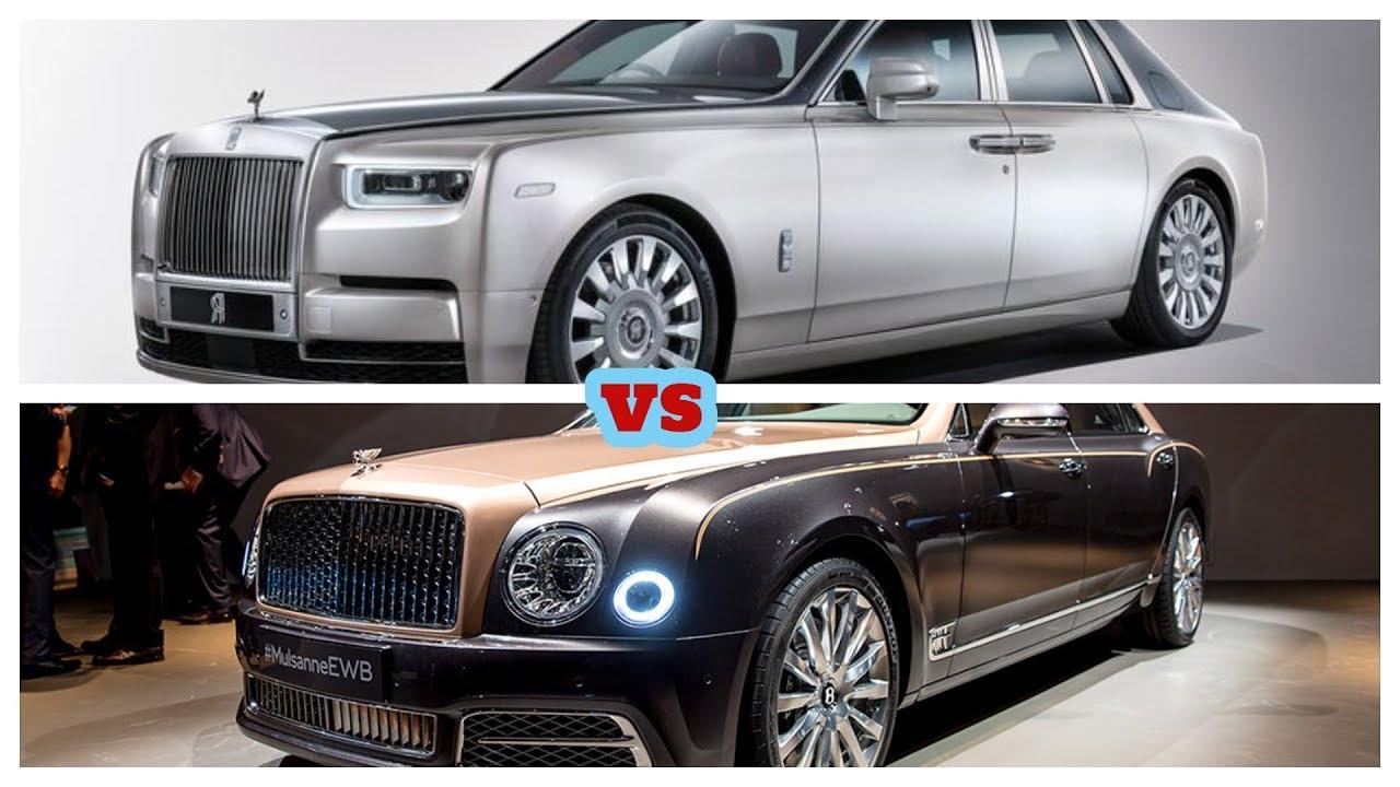 2018 ROLL-ROYCE Phantom VS 2018 Bentley Mulsanne. The Two
