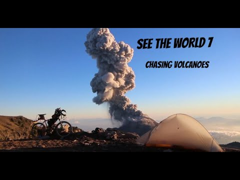 SEE THE WORLD 7: Chasing Volcanoes