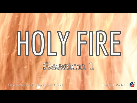 HOLY FIRE!  Live Spirit School  - Kevin Zadai