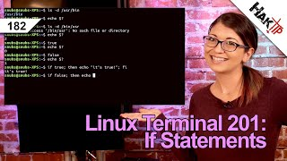 If Statements in Shell Scripts | Linux Terminal 201 - HakTip 182