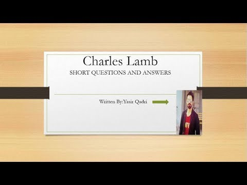 Chales Lamb Short question and answers || English literature short  questions and answers