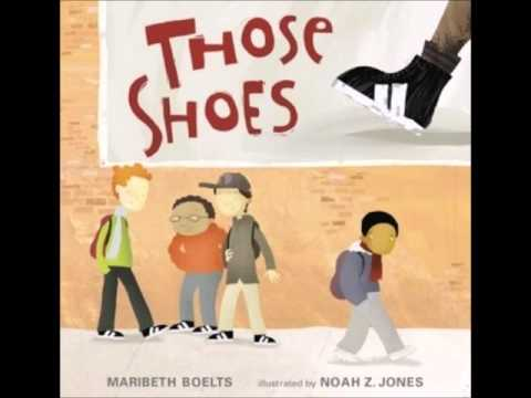 Elementary Read Alouds- Those Shoes by Maribeth Boelts from YouTube · Duration:  12 minutes 51 seconds
