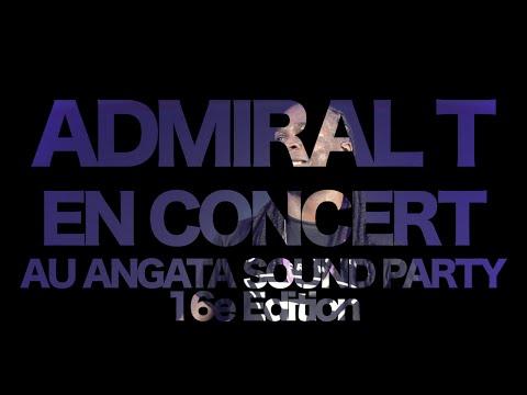 Admiral T en Show Live au ANGATA SOUND PARTY 16e édition