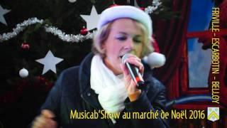 Musicab'Show au marché de Noël 2016