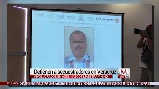 Detienen a secuestradores y asesinos de maestra y niño en Veracruz