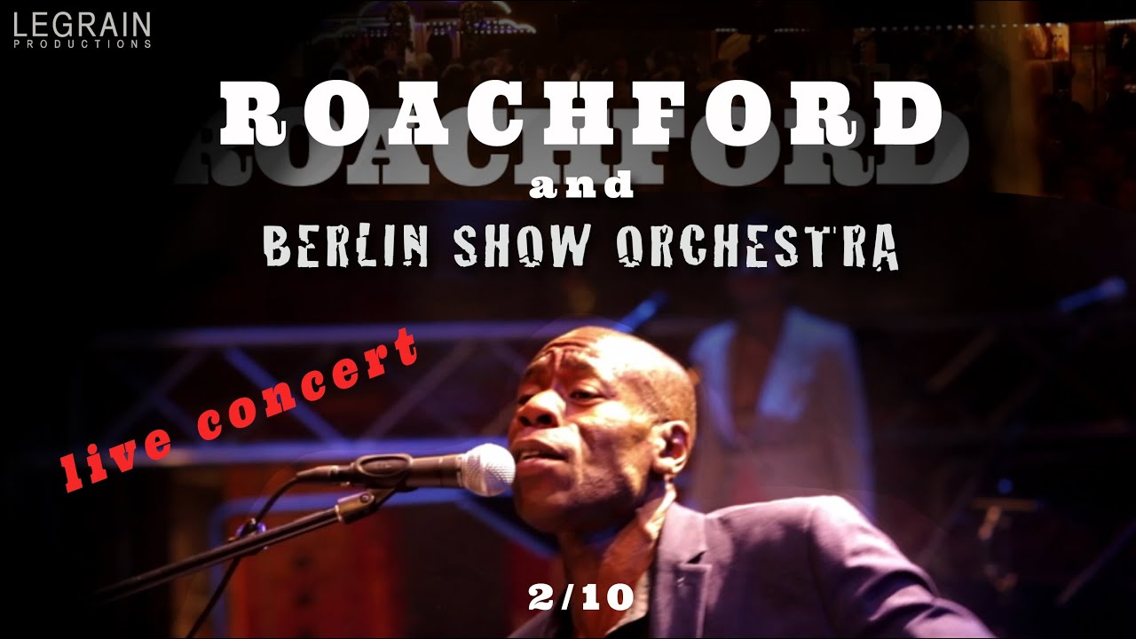 Ain´t No Sunshine - Roachford and Berlin Show Orchestra - live in concert
