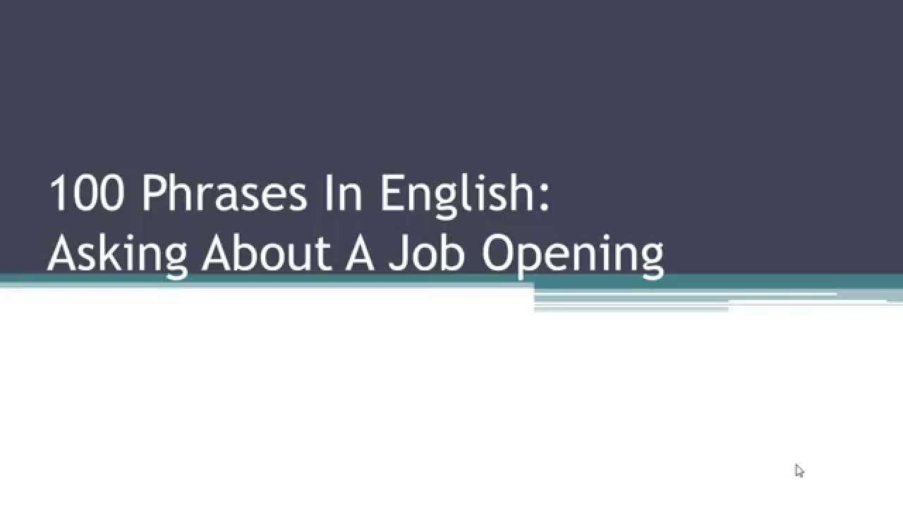 100 english phrases for job work a job interview dialogue 100 english phrases for job work a job interview dialogue