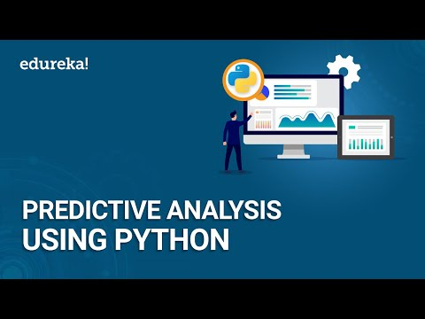Predictive Analysis Using Python   Learn to Build Predictive Models   Python Training   Edureka