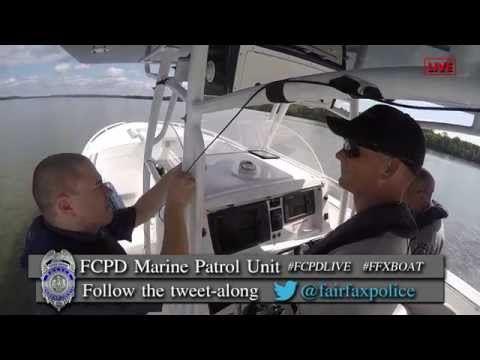 "FCPD Marine Patrol Unit ""Tweet-Along"" Live Video Feed"