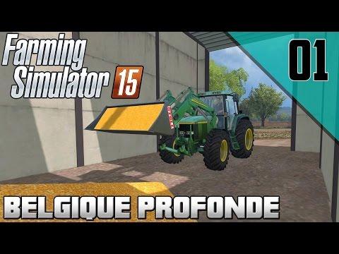 FARMING SIMULATOR 15 | BELGIQUE PROFONDE - S2 EP01