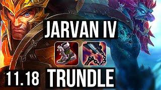 JARVAN IV vs TRUNDLE (JUNGLE) | 5/0/10, 1.7M mastery, 700+ games | BR Master | v11.18