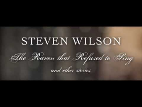 Steven Wilson - Watchmaker (The Raven that Refused to Sing)