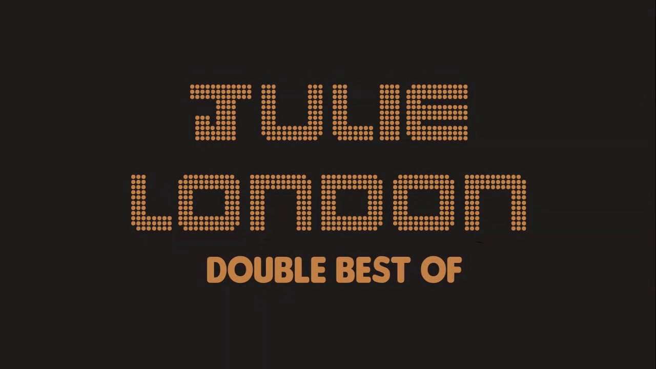 Julie London - Double Best Of (Full Album / Album complet)