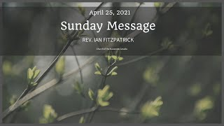 4 Lessons from 1 Man -  April 25, 2021