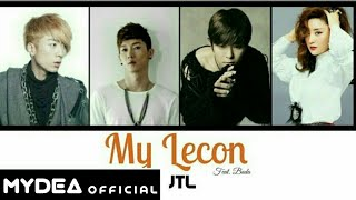 Video JTL 'My Lecon (Feat. Bada)' Lyric Video With Color Coded (HAN/ROM/ENG) download MP3, 3GP, MP4, WEBM, AVI, FLV Juli 2018