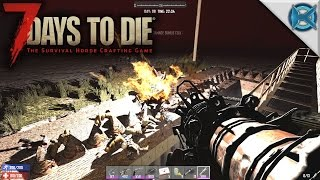 7 Days to Die | Day 98 Horde | Let's Play 7 Days to Die Gameplay | Alpha 15 S15E81