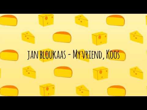 Jan Bloukaas - My vriend, Koos