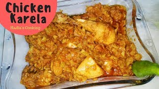 Chicken Karela Recipe By Hadia