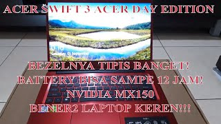 Unboxing Acer Swift 3 Acer Day Edition i3 7020U @2.3GHz / Narrow Bezel nya TOP!!!