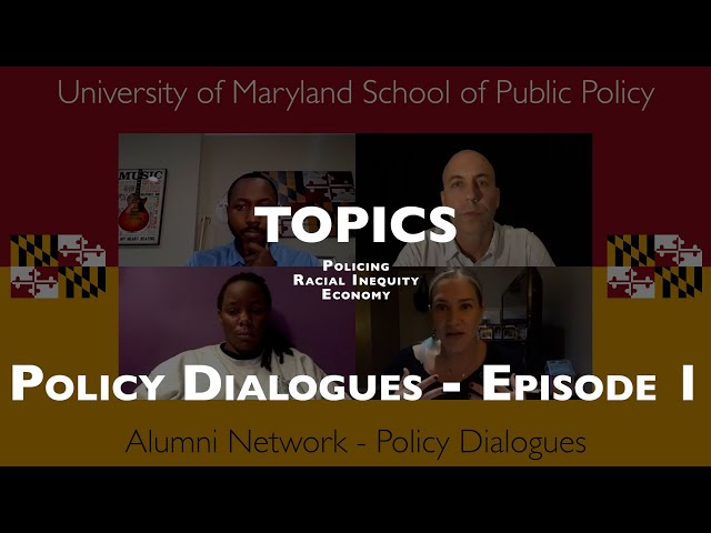 Policy Dialogues - Episode 1 - Race, Law Enforcement, and the Economy