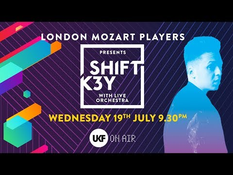 Shift K3Y with Live Orchestra London Mozart Players - UKF On Air