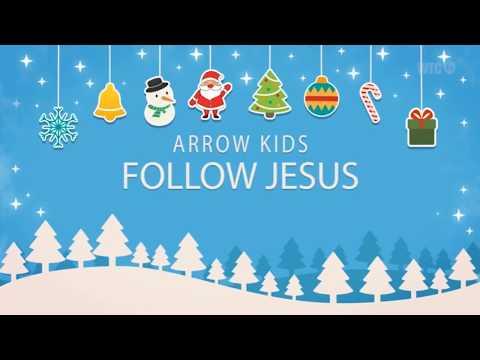 Follow Jesus ArrowKids Christmas 2017 Gbt Bethesda Wtc