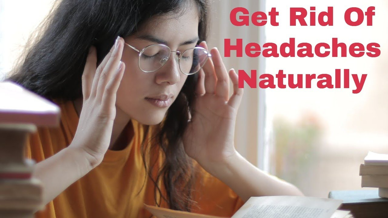 Do This To Get Rid Of Headaches