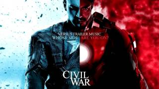 Captain America: Civil War - Official Trailer Music - FULL VERSION