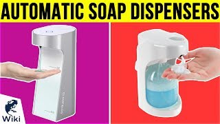 9 Best Automatic Soap Dispensers 2019