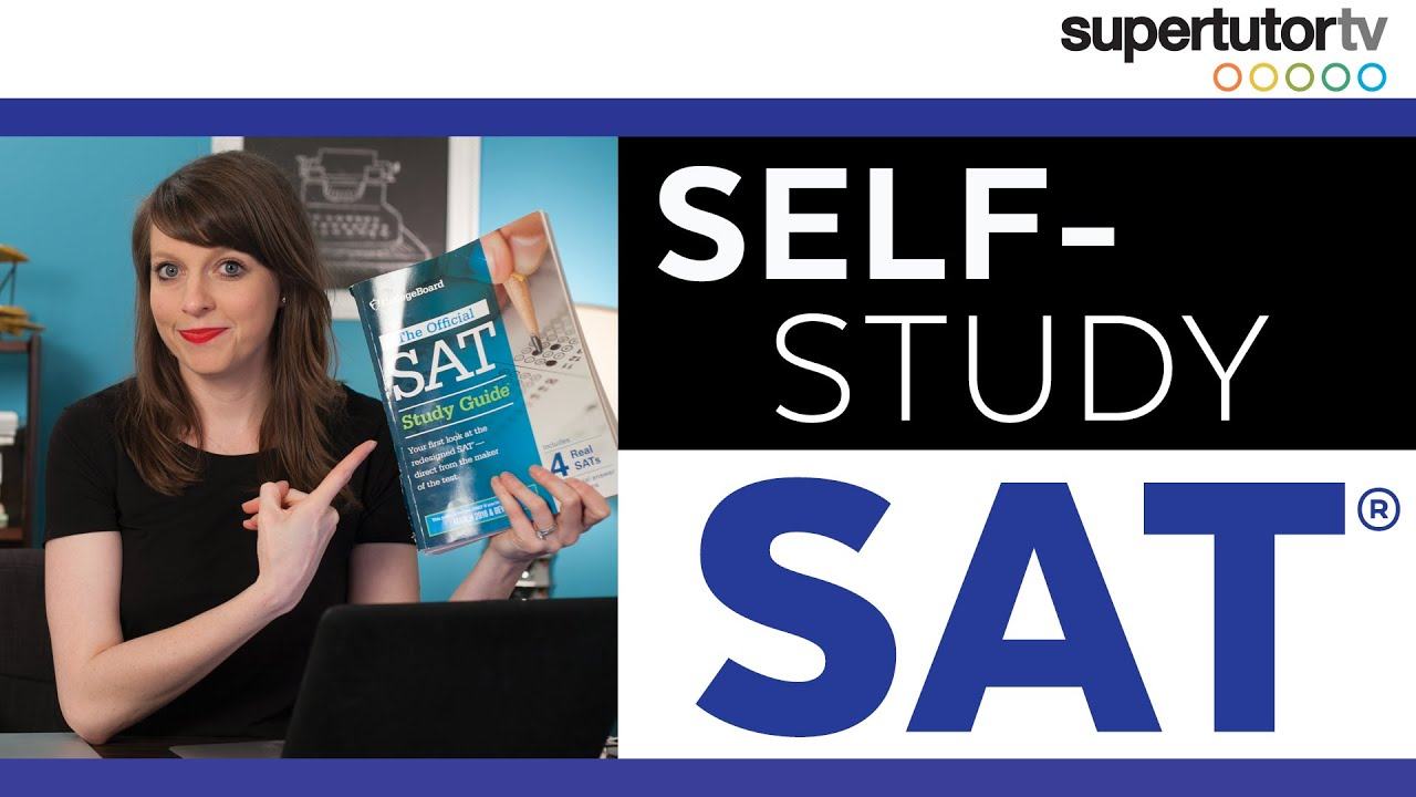 how to self study for the new sat test   youtube how to self study for the new sat test